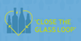"""Close The Glass Loop"""